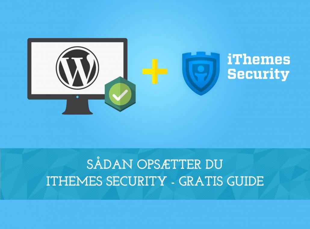 Opsætning af iThemes Security med WordPress