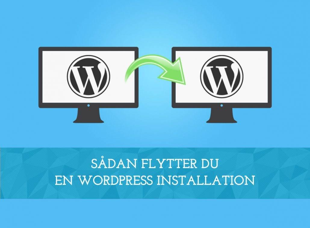 Sådan flytter du en WordPress installation